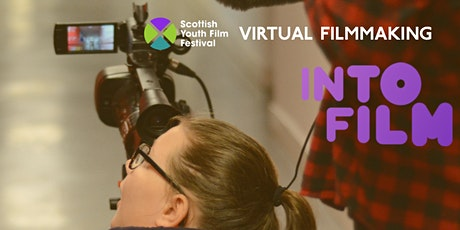 Virtual filmmaking with Into Film - for young people aged 10-19 tickets
