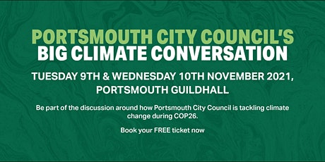 Portsmouth City Council's BIG Climate Conversation tickets