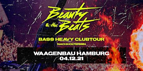 Beauty & the Beats // Support: NIA - Waagenbau Hamburg Tickets