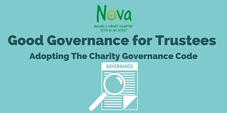Good Governance for Trustees - Adopting the Charity Governance Code tickets