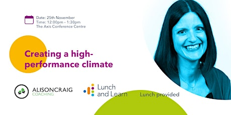 Lunch & Learn: Creating a High-Performance Climate tickets