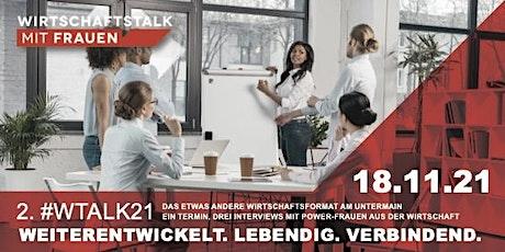 Wirtschaftstalk mit Frauen #WTALK21 Tickets