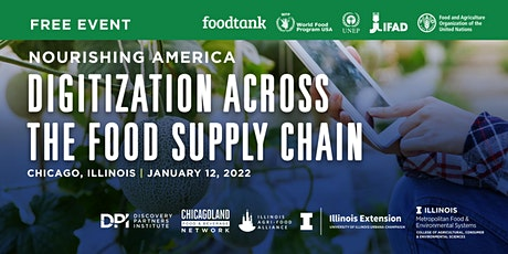 """Chicago - Food Tank Summit: """"Digitization Across the Food Supply Chain."""" tickets"""