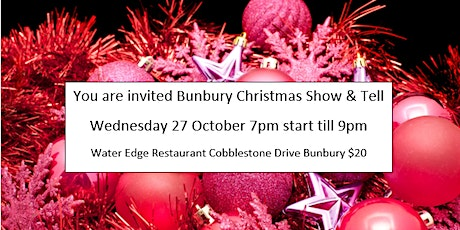 Bunbury Christmas Show and Tell tickets