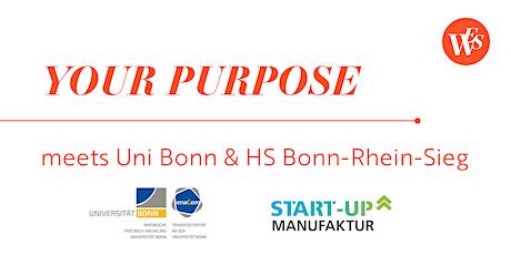 YOUR PURPOSE meets Uni Bonn & HS Bonn-Rhein-Sieg - Gestalte deine Zukunft! Tickets
