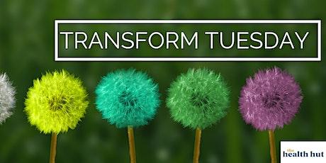 Transform Tuesday tickets