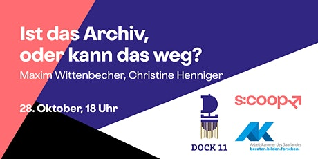 Ist das Archiv, oder kann das weg? (Darstellende) Kunst archivieren Tickets