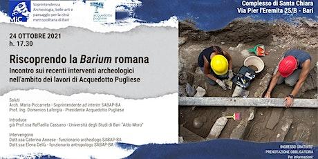 RISCOPRENDO LA BARIUM ROMANA tickets