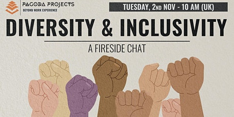 A Fireside Chat about Diversity and Inclusivity tickets
