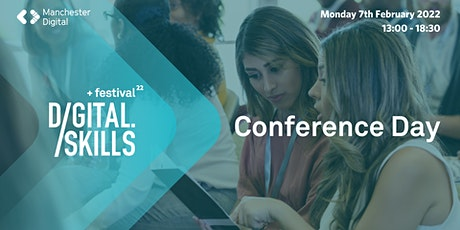 Skills Festival 2022 - Conference Day Ticket tickets