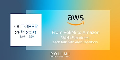 From PoliMi to Amazon Web Services: Tech Talk with Alex Casalboni tickets