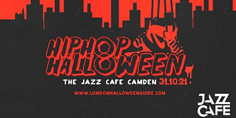 The Hip Hop Halloween at The Jazz Cafe Camden tickets