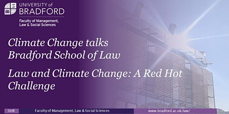 Climate Change Talks at Bradford School of Law tickets