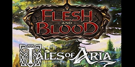 Flesh and Blood - Pre-Nationals Aria 1st ed draft tickets