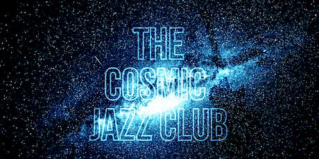 The Cosmic Jazz Club tickets