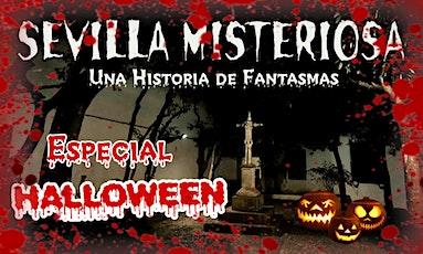 ESPECIAL HALLOWEEN Sevilla Misteriosa 2 entradas