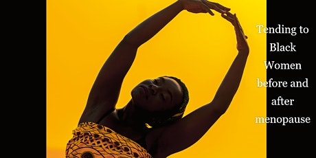 Supporting Black Women before & after menopause with holistic yoga & info tickets