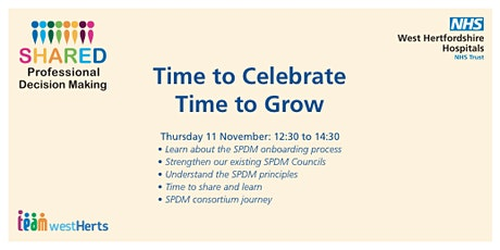Shared Professional Decision Making -Time to Celebrate, Time to  Grow. tickets