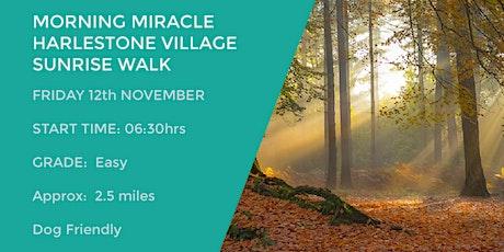 MORNING MIRACLE  HARLESTONE VILLAGES WALK | NORTHANTS | 2.5 MILES tickets