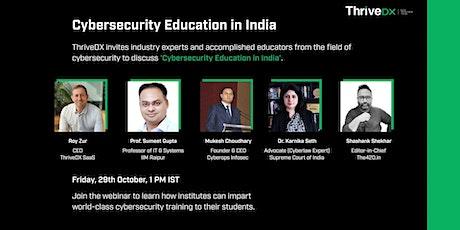 Webinar on 'Cybersecurity Education in India' tickets