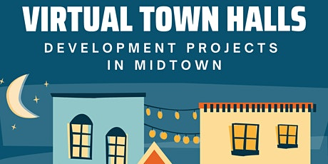 Virtual Town Hall: Midtown Development Projects tickets