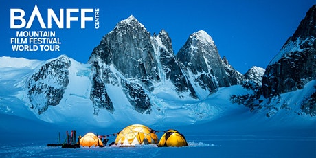 Banff Mountain Film Festival - London - 15 March 2022 tickets