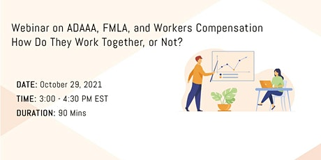 ADAAA, FMLA, and Workers Compensation - How Do They Work Together, or Not? tickets