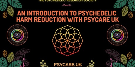 An Introduction to Psychedelic Harm Reduction with PsyCare UK tickets