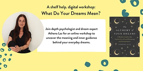 [shelf help. workshop] What Do Your Dreams Mean? tickets