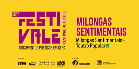 35º Festivale - Espetáculo Milongas Sentimentais ingressos