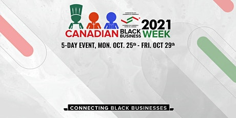 Canadian Black Business Week - Access to Capital and Funding Opportunities tickets