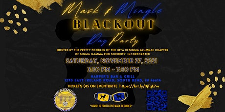 BlackOut Mask and Mingle Day Party presented by Iota Xi Sigma Chapter tickets