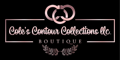 """Cole's Contour Collections LLC """"Soft Opening"""" tickets"""