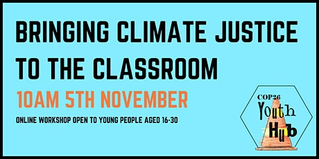 Bringing Climate Justice to the Classroom tickets
