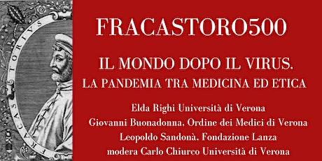 FRACASTORO 500 - III  IL MONDO DOPO IL VIRUS biglietti
