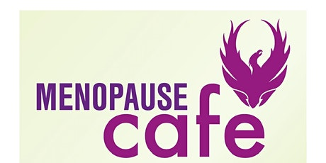 Menopause Cafe - Sheffield tickets