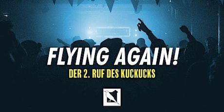 DER 2. RUF DES KUCKUCKS - WOLKENKUCKUCKSHEIM REOPENING Tickets