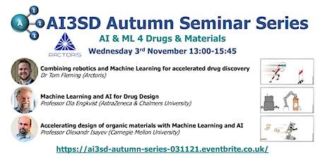 AI3SD Autumn Seminar IV: AI & ML 4 Drugs & Materials tickets