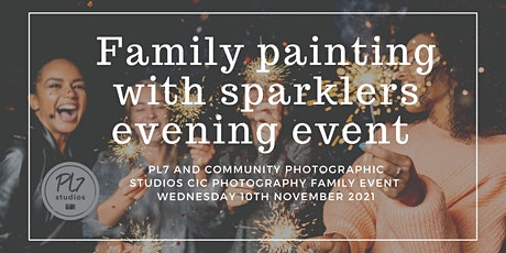 Family Painting with sparklers evening event tickets