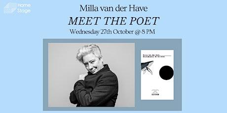 Meet the Poet: Milla van der Have biglietti