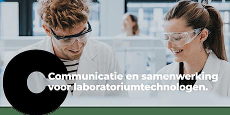 Communicatie en samenwerking voor laboratoriumtechnologen. najaar 2021 tickets