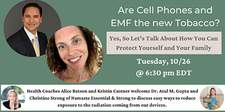 Are Cell Phones and EMF the new Tobacco? tickets