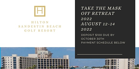 """2nd Annual """"Take the Mask Off """"Retreat tickets"""