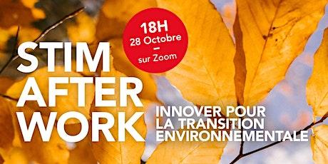 Afterwork Stim : Innover pour la transition environnementale billets