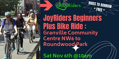 Beginners Plus Ride: Granville to Roundwood Park tickets