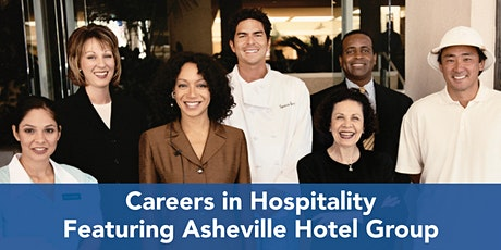 Career Quest Webinar: Careers in Hospitality Feat. Asheville Hotel Group tickets