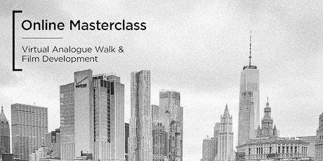 Online Masterclass | Virtual Analogue Walk & Developing Film tickets