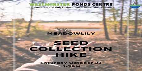 Seed Collection Hike at Meadowlily tickets