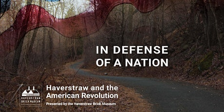 In Defense of a Nation: Haverstraw and the American Revolution tickets