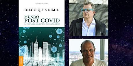 Presentación de Mundo Post Covid de Diego Quindimil - Webinar Gratuito entradas